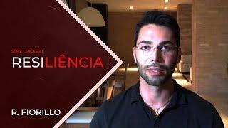 RESILIÊNCIA | Ricardo Fiorillo