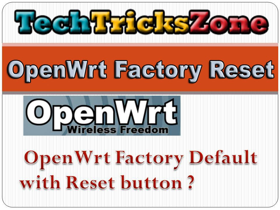 How to Factory Default Openwrt Hard reset with telnet command