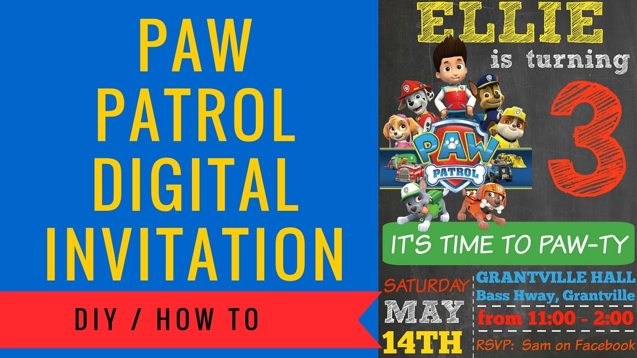 Paw Patrol Digital Invitation How to make Includes FREE Clipart
