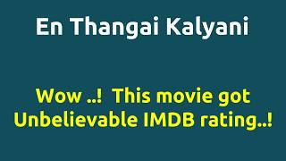 En Thangai Kalyani |1988 movie |IMDB Rating |Review | Complete report | Story | Cast