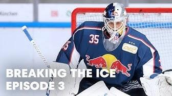 Rookie Kevin Reich: Der EHC Red Bull München Goalie in seiner ersten DEL Saison | Breaking the Ice