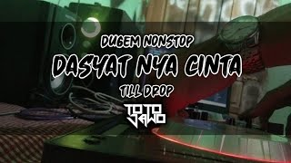 DJ DASYATNYA CINTA & ANTARA HITAM DAN PUTIH FUNKOT TILL DROP 2020 | DJ totojawo[GMIX]