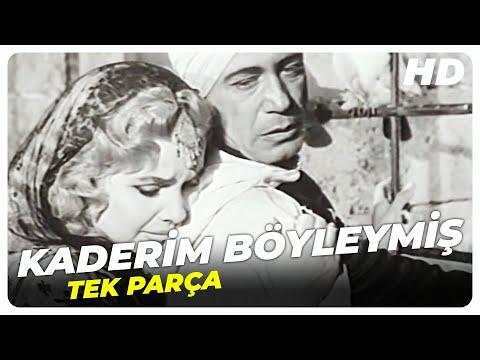 Kaderim Böyleymiş - Türk Filmi