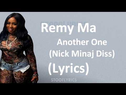 Remy Ma - Another One (Diss Nicki Minaj) Lyrics