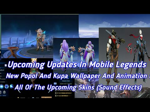 Upcoming Updates In Mobile Legends Popol And Kupa New Wallpaper And Animation Effects And More Youtube