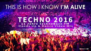 Techno 2016 Hands Up '11 Years TechnoBase.FM'  Mix