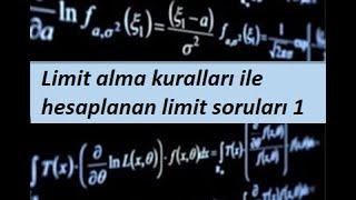 10) Limit alma kuralları ile hesaplanan limit soruları 1- Limit ve Süreklilik- Calculus 1
