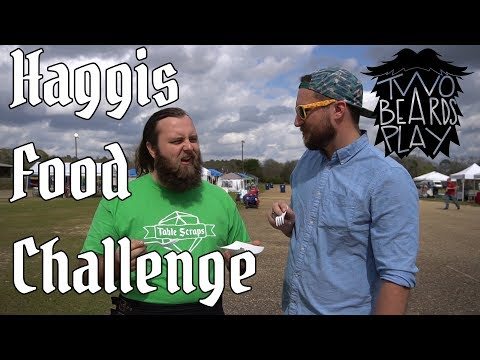 Two Beards Go to Highland Games: Haggis...
