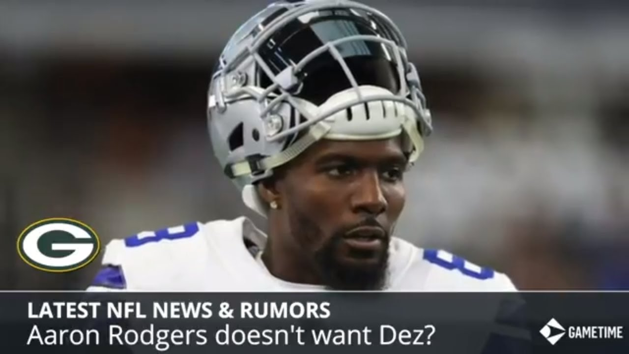 9c3b806db91 NFL News & Rumors: Aaron Rodgers Doesn't Want Dez Bryant, Patriots New Deal  With Rob Gronkowski