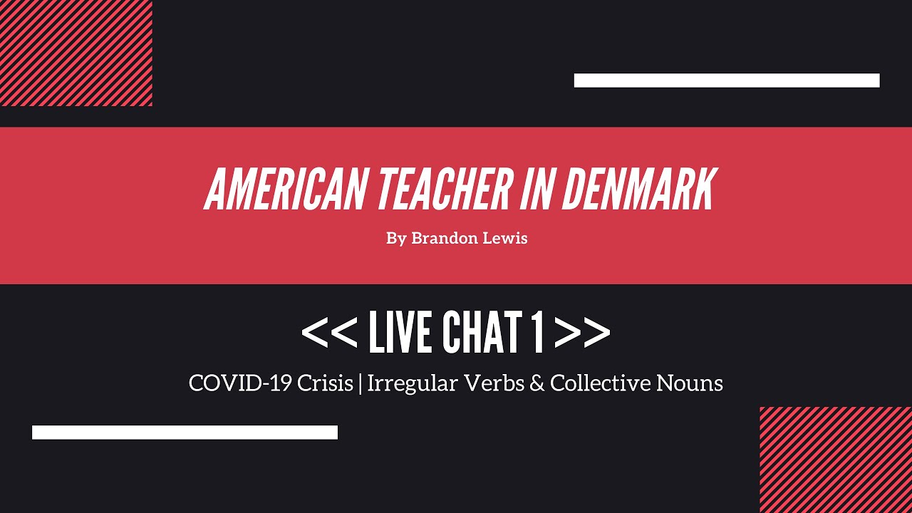 Brandon Lewis Live Chat 1 - Collective Nouns and Irregular Verbs