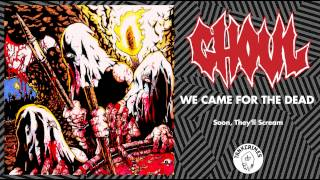 Ghoul - We Came For The Dead (Full Album - Official Stream)