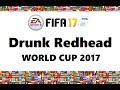 Drunk Redhead World Cup 2017: Introduction & Groups