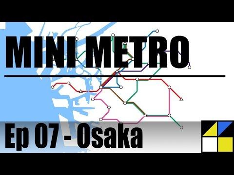 Mini Metro - Ep 07 Osaka
