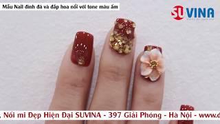 Nail Art - Làm móng đính đá và hoa nổi tone màu ấm