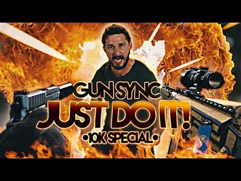 Rainbow Six: Siege - Gun Sync | Just Do It - Shia Labeouf (Ultimate Remix) [10K Special]