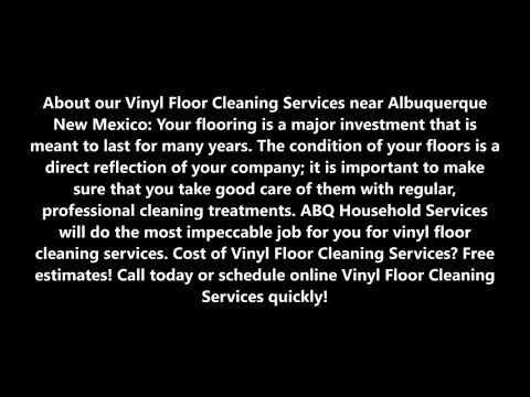 Vinyl Floor Cleaning Services and Cost in Albuquerque NM by ABQ Household Services
