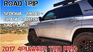 (Part17) 2017 4Runner TRD PRO. Journey to Moab, Sedona, Salt Lake City, Joshua Tree, Grand Canyon