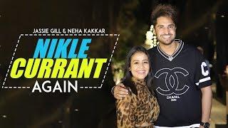 Nikle Current Again - Jassi Gill | Neha Kakkar | New Punjabi Song | Latest Punjabi Songs | Gabruu