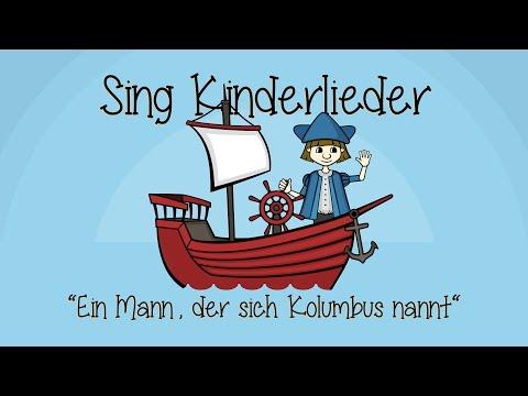 Ein Mann, der sich Kolumbus nannt  Kinderlieder zum Mitsingen  Sing Kinderlieder