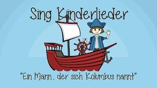 Ein Mann, der sich Kolumbus nannt - Kinderlieder zum Mitsingen | Sing Kinderlieder