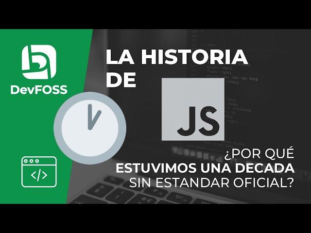 La Historia de Javascript