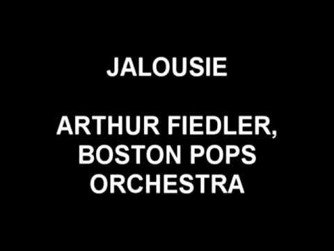 Jalousie - Arthure Fiedler, Boston Pops Orchestra - YouTube