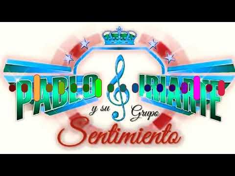 Cumbia Mambo Pablo Iriarte Y Su Grupo Sentimiento 2018