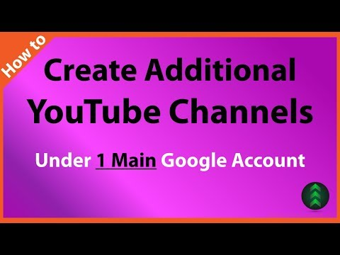 How to Create More Than One YouTube Channel in 2018