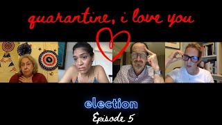 Go Vote - Quarantine, I Love You (QILY) Election – S2 E5