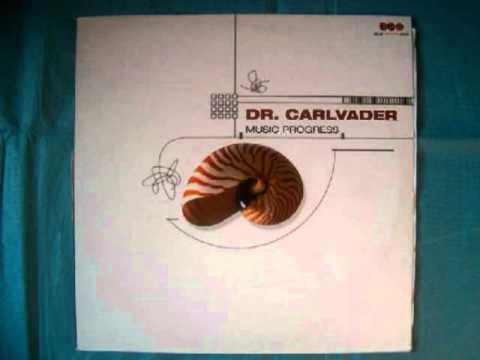 Dr. Carlvader Music Progress