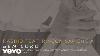 Baixar Rashid, Rincon Sapiência - Bem Loko (Pseudo Video)