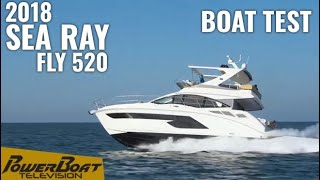 Sea Ray Fly 520: Boat Review