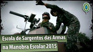 Escola de Sargentos das Armas na Manobra Escolar 2015