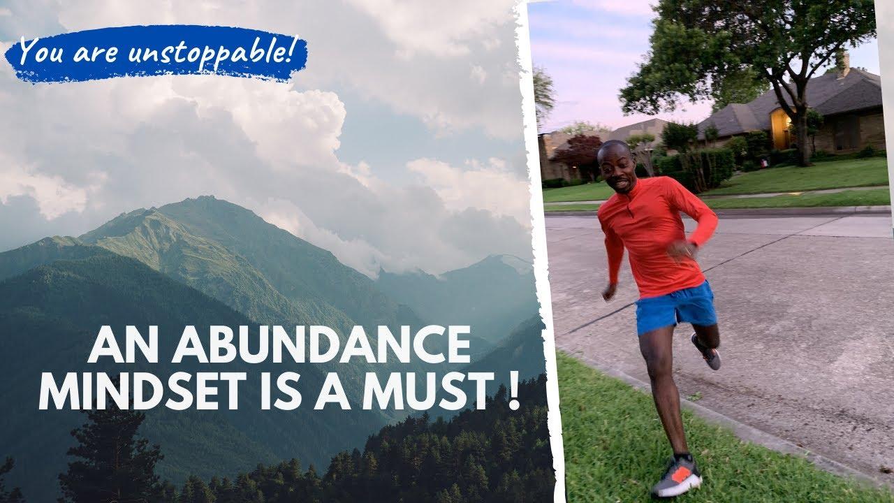 An Abundance Mindset is a MUST