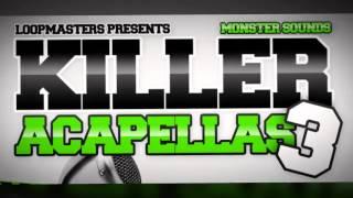 Acapella Samples - Monstersounds Killer Acapellas 3