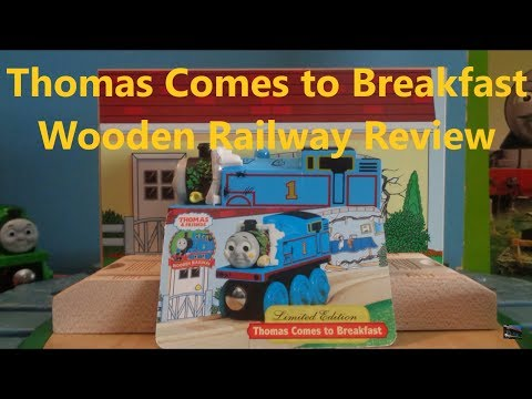 limited-edition-thomas-comes-to-breakfast-wooden-railway-review