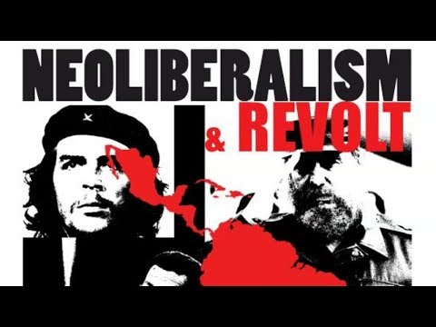 Neoliberalism and Revolt in Latin America - 1973 to the Present
