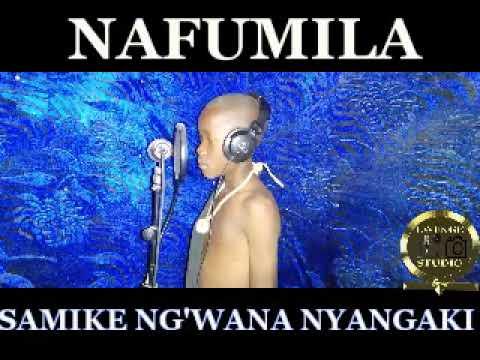 Download SAMIKE NG'WANA NYANGAKI ft LUPONDEJA NJILE BHUDOYA    NAFUMILA (BENI) by Lwenge Studio