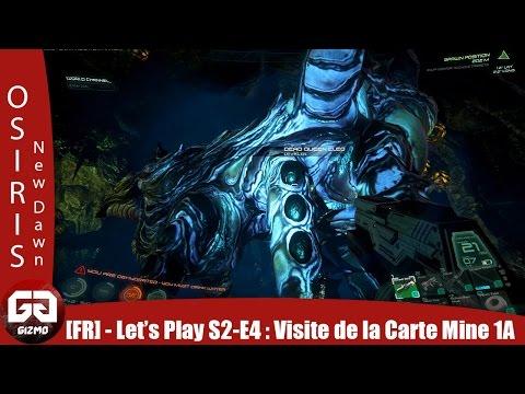 [FR] OSIRIS: NEW DAWN SAISON 2 #4 : Tour complet de la Map, Mine 1-A & Queen Cleo