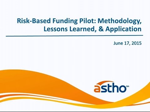 Risk-Based Funding Pilot: Methodology, Lessons Learned, and Application