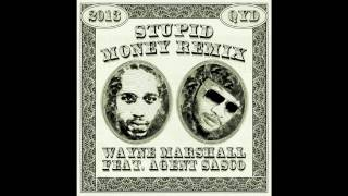 Stupid Money (DeQyd Remix) - Wayne Marshall feat. Agent Sasco