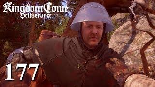KINGDOM COME: DELIVERANCE [#177] ★ Der tut nix - Der will nur töten! | LP Kingdom Come: Deliverance