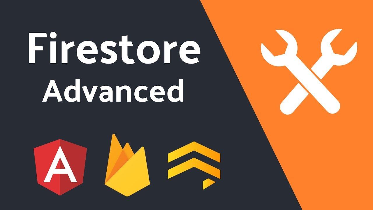Advanced Firestore Usage Guide With Angular | AngularFirebase