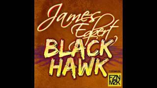 James Egbert - Blackhawk (Original Mix) Official