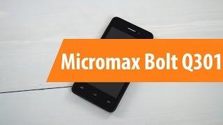 Распаковка Micromax Bolt Q301 / Unboxing Micromax Bolt Q301