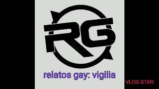 Relatos gays: la vigilia
