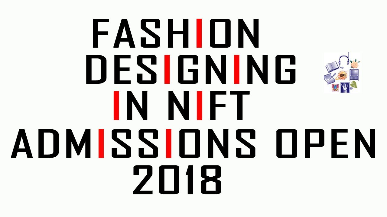 Want To Become Fashion Designer Join Nift Fashion Technology Youtube