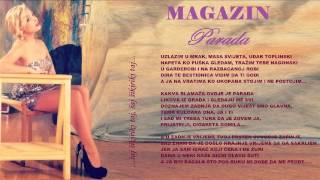 MAGAZIN - PARADA (CMC FESTIVAL - AUDIO 2013.)