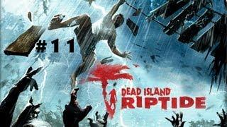 Dead Island Riptide w/Luii & Steel Part 11: Ripper mod op