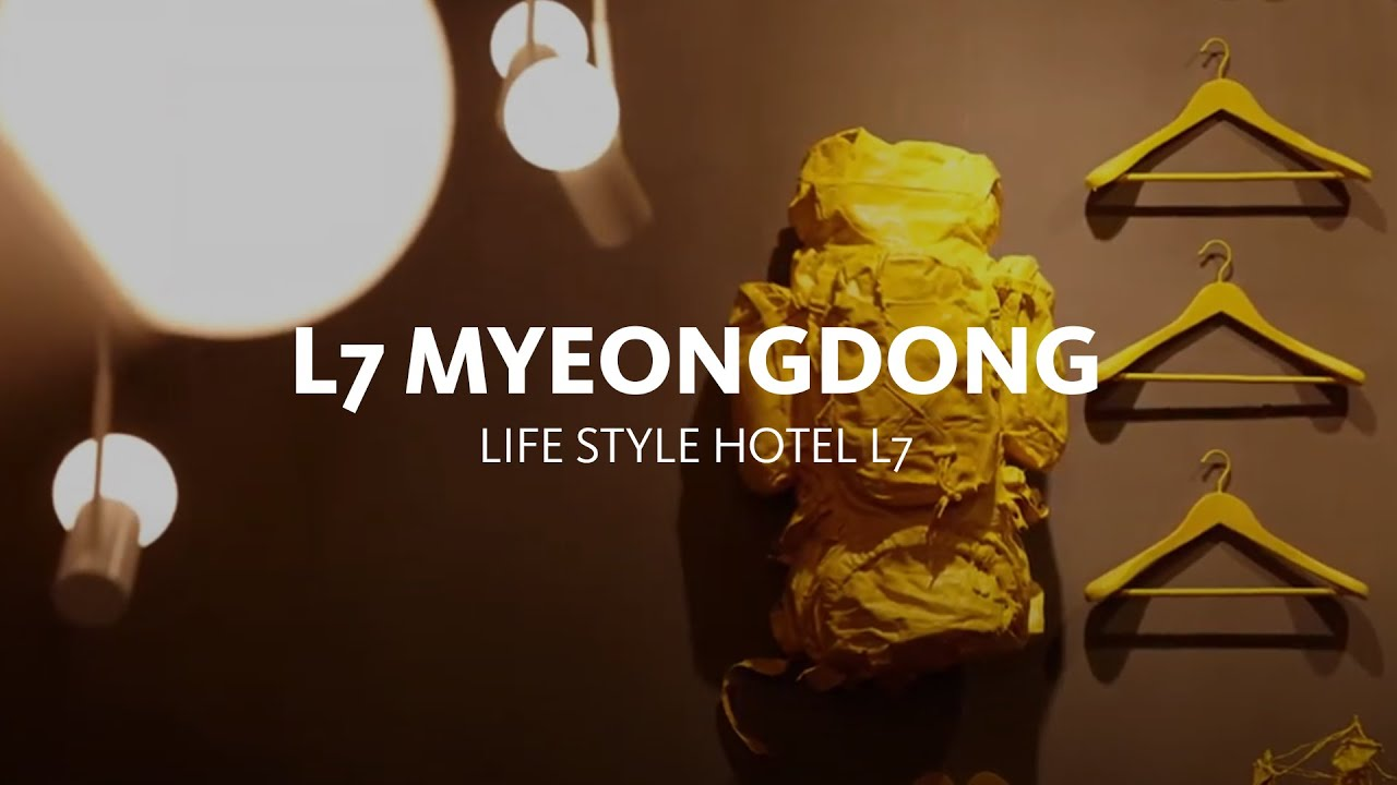 Hotel Tour The L7 Myeongdong Brand New Lifestyle Hotel